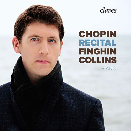 Chopin Recital by Finghin Collins