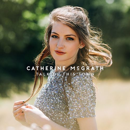 Talk of This Town de Catherine McGrath