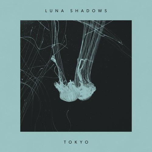 Tokyo de Luna Shadows