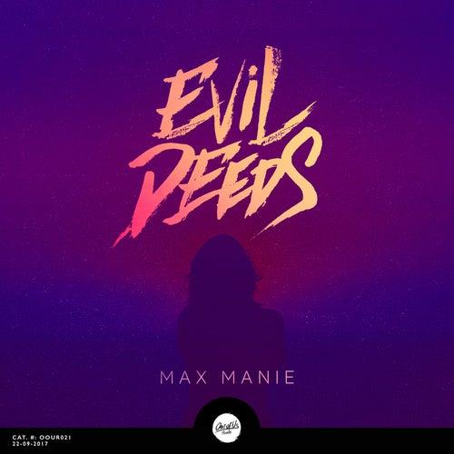Evil Deeds EP von Max Manie