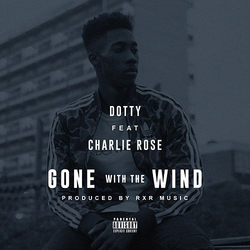 Gone With the Wind (feat. Charlie Rose) de Dotty