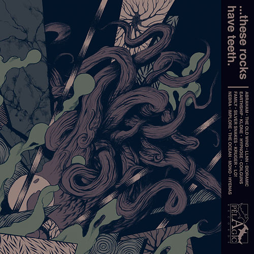 ...These Rocks Have Teeth (Pelagic Records Compilation, Pt. 2: Contemporary Metal) de Various Artists