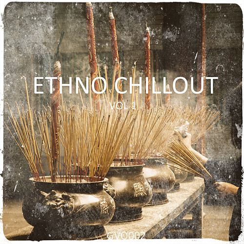 Ethno Chill Out von Various Artists