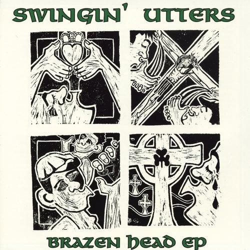 Brazen Head EP de Swingin' Utters