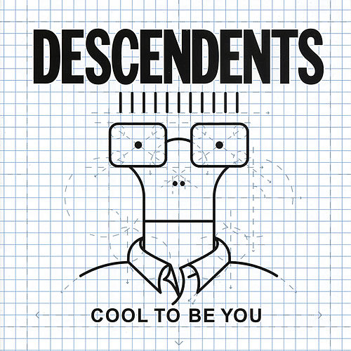 Cool to Be You de Descendents