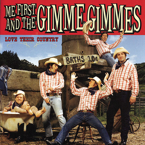 Love Their Country de Me First and the Gimme Gimmes