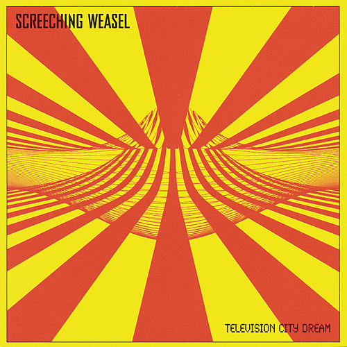 Television City Dream de Screeching Weasel