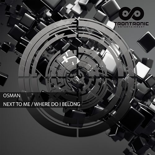 Next To Me / Where Do I Belong - Single de Osman