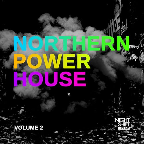 Northern Power House, Vol. 2 - EP de Various Artists