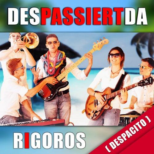 Despassiertda (Despacito) by Rigoros