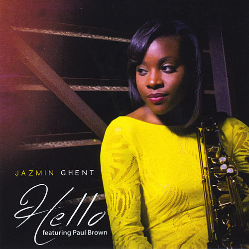 Hello (feat. Paul Brown) by Jazmin Ghent