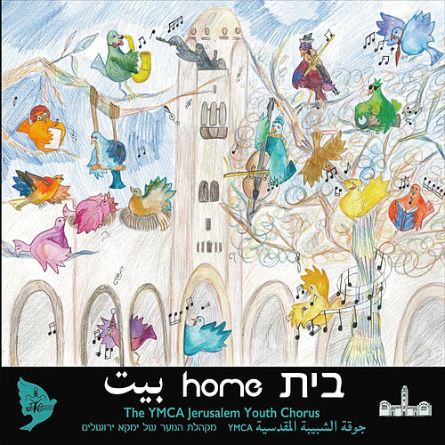 Home von The YMCA Jerusalem Youth Chorus