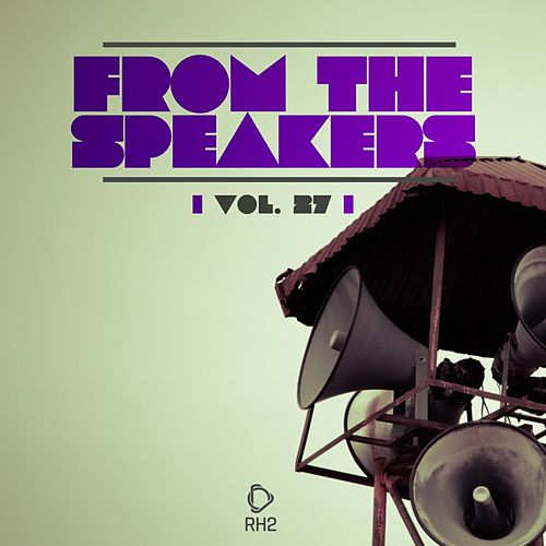 From the Speakers, Vol. 27 de Various Artists
