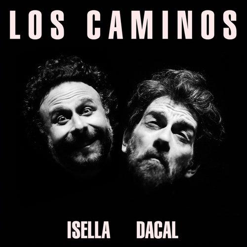 Los Caminos by Pablo Dacal