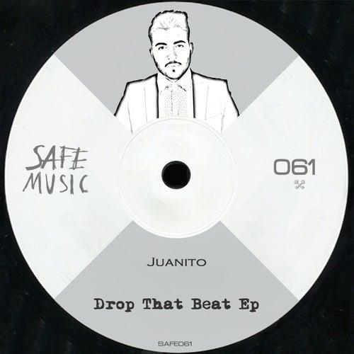 Drop That Beat - Single von Juanito