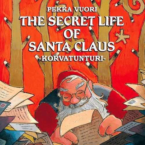 The Secret Life Of Santa Claus de Santa Claus
