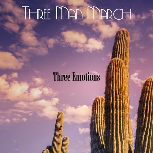 Three Man March de Three Emotions