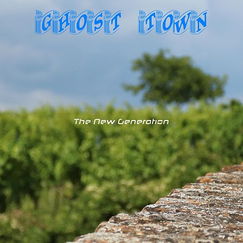 Ghost Town by New Generation