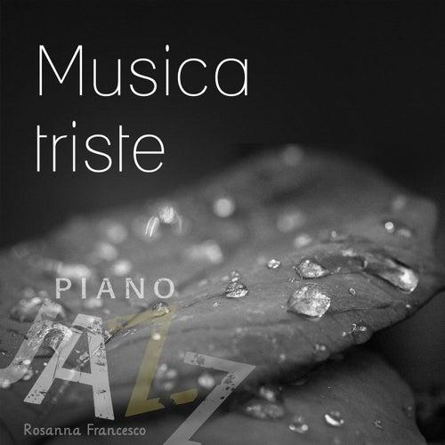Musica triste (Piano jazz) de Rosanna Francesco