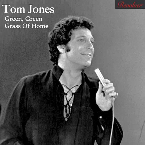Green, Green Grass of Home von Tom Jones