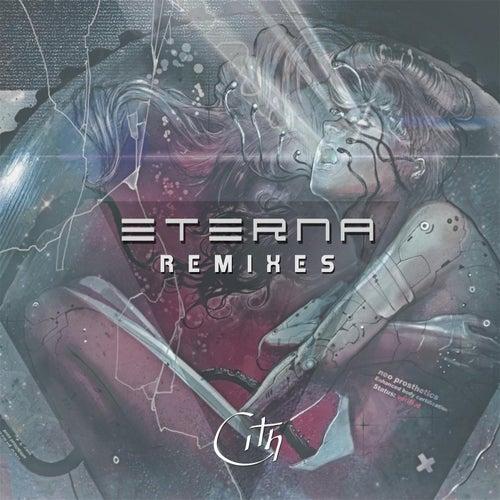 Eterna (Remixes) de Cith