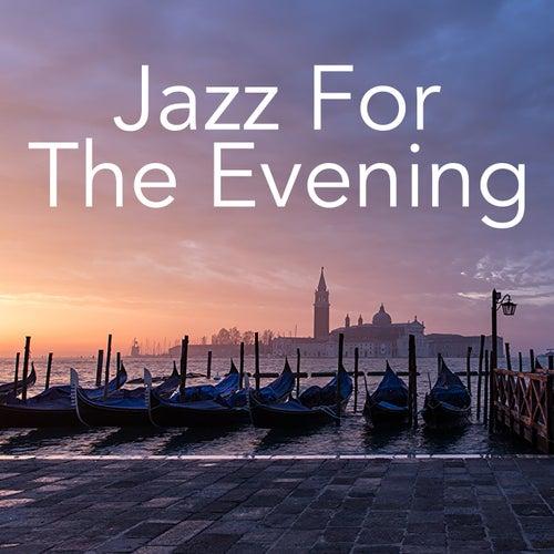 Jazz For The Evening de Various Artists