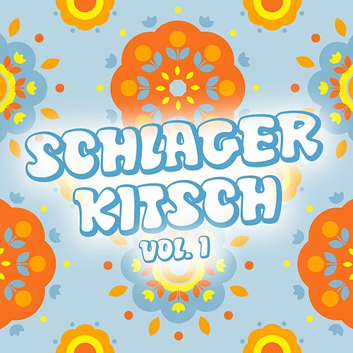 Schlager Kitsch, Vol. 1 by Various Artists