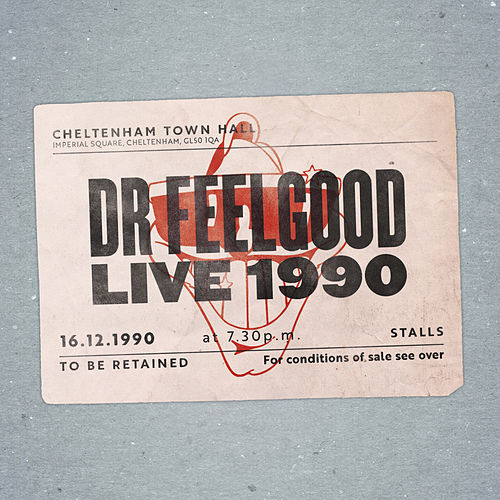 Live at Cheltenham Town Hall 1990 (audio Version) by Dr. Feelgood