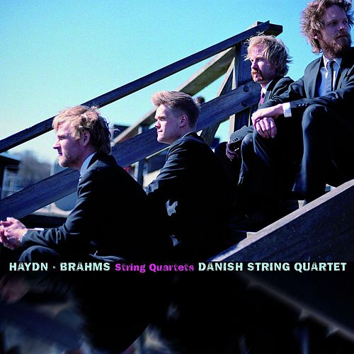 Haydn & Brahms: String Quartets by Danish String Quartet