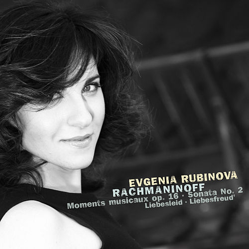 Evgenia Rubinova plays Rachmaninoff von Evgenia Rubinova