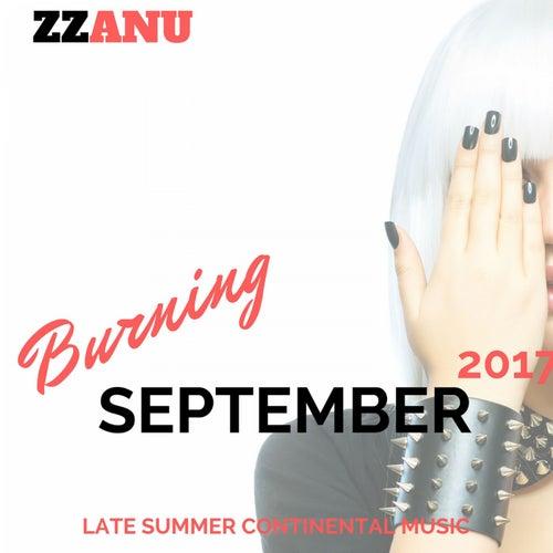 Burning September 2017 (Late Summer Continental Music) de ZZanu