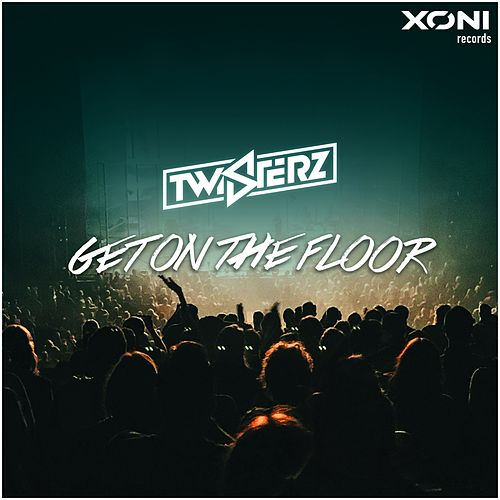 Get On The Floor by Twisterz