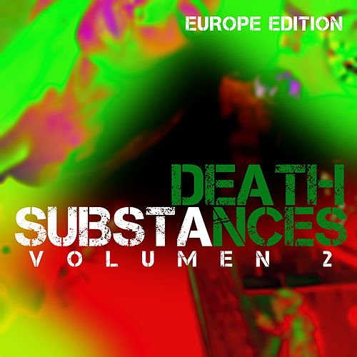 Substances (Vol. 2 Europe Edition) von Death