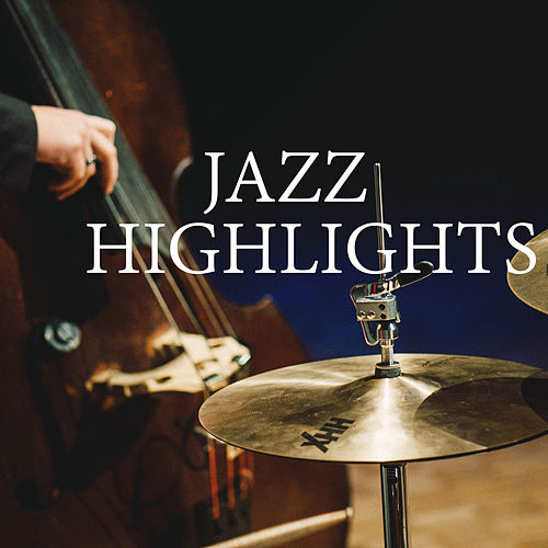 Jazz Highlights von Various Artists