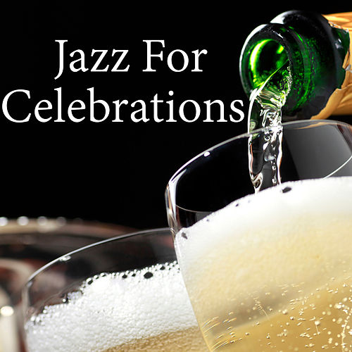 Jazz For Celebrations by Various Artists