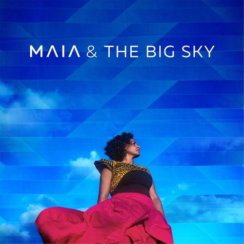 Maia & the Big Sky by Maia