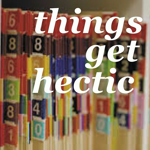 Things Get Hectic von Various Artists