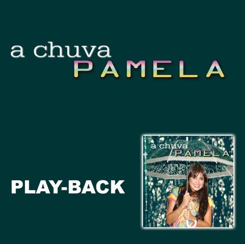 A Chuva (Playback) von Pamela