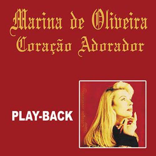Coração Adorador (Playback) von Marina de Oliveira