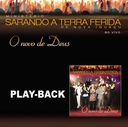 O Novo de Deus (Playback) de Ministerio Sarando A Terra Ferida