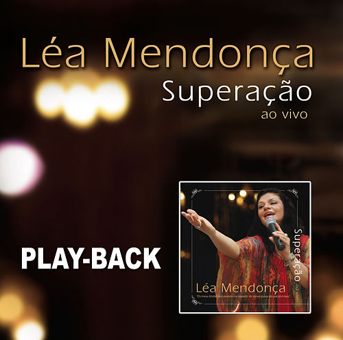 Superação (Playback) de Léa Mendonça