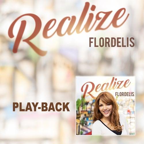 Realize (Playback) de Flordelis