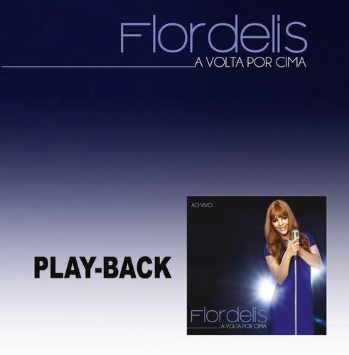 A Volta por Cima (Playback) de Flordelis