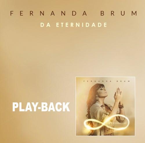 Da Eternidade (Playback) von Fernanda Brum