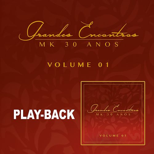 Grandes Encontros MK 30 Anos - Vol. 1 (Playback) de Various Artists