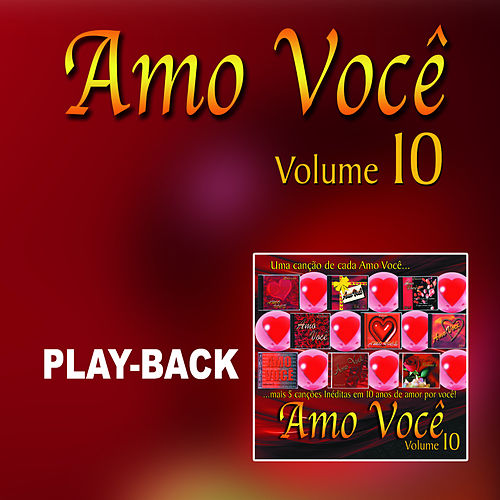 Amo Você Vol.10 (Playback) by Various Artists