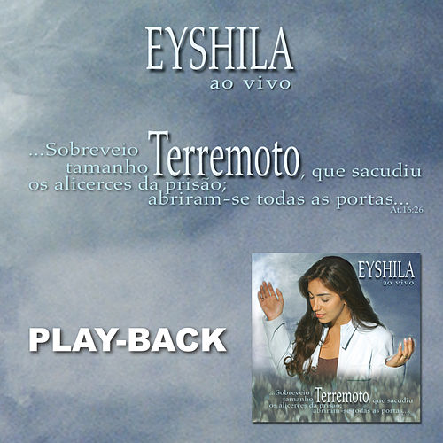 Terremoto (Playback) by Eyshila