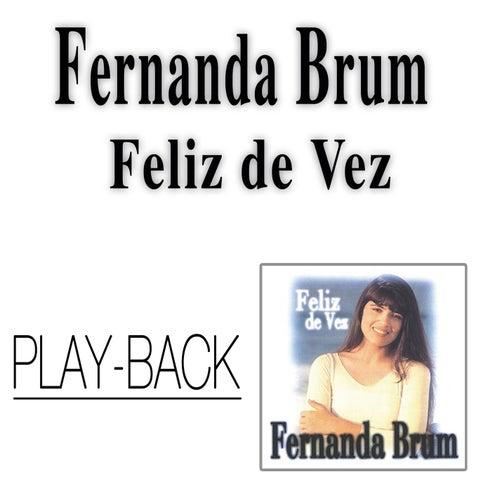 Feliz de Vez (Playback) von Fernanda Brum