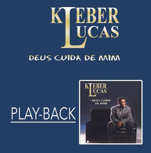 Deus Cuida de Mim (Playback) de Kleber Lucas