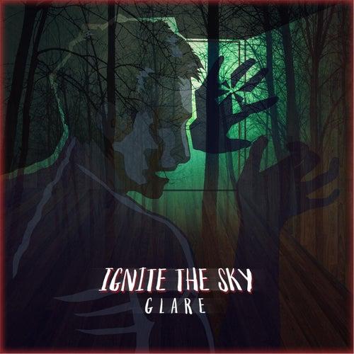 Glare by Ignite the Sky